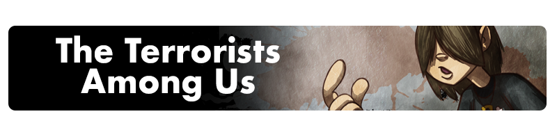 click here to view our short story Terrorists among us